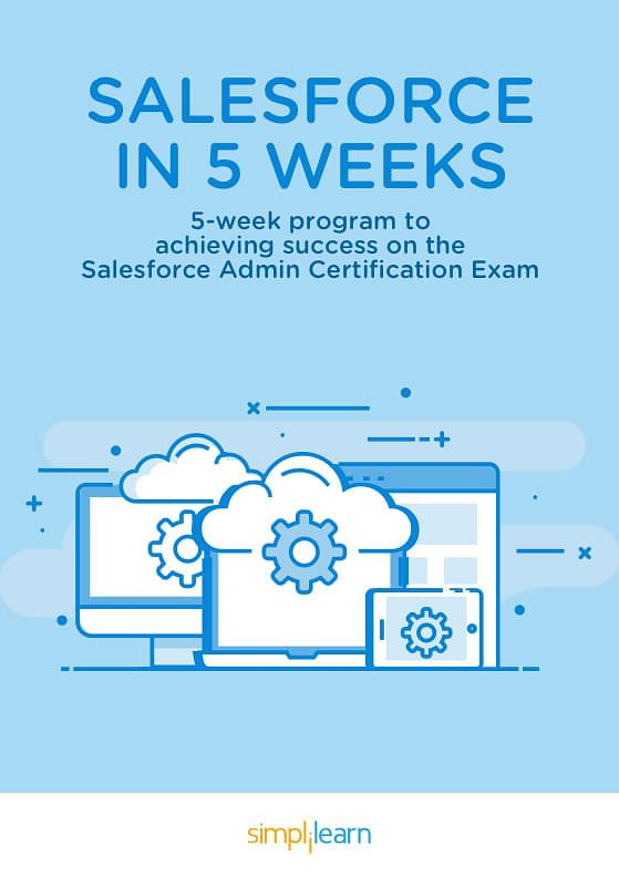 Free eBook: Crack the Salesforce Admin Exam in 5 weeks