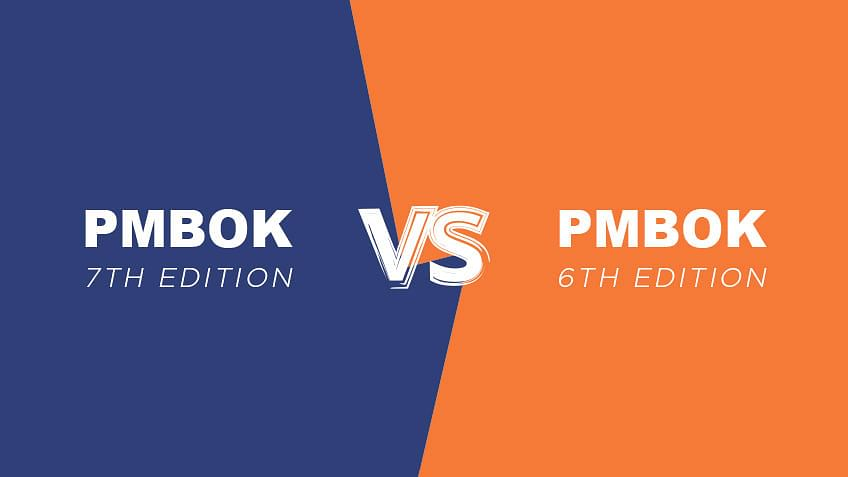 PMBOK 7 vs PMBOK 6 : Top Differences You Need to Know