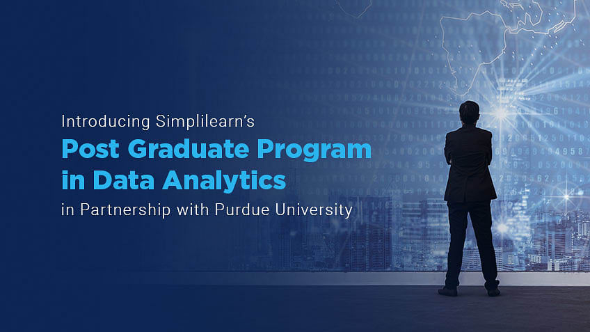 Introducing The Data Analytics Post Graduate Program in Partnership with Purdue University