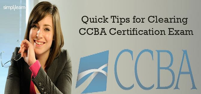 Quick Tips for Clearing CCBA Certification Exam