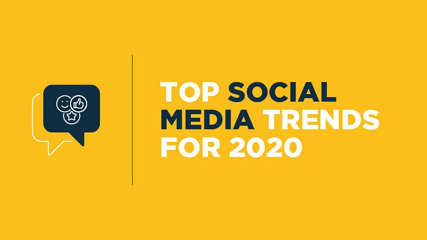 Top Social Media Trends for 2020