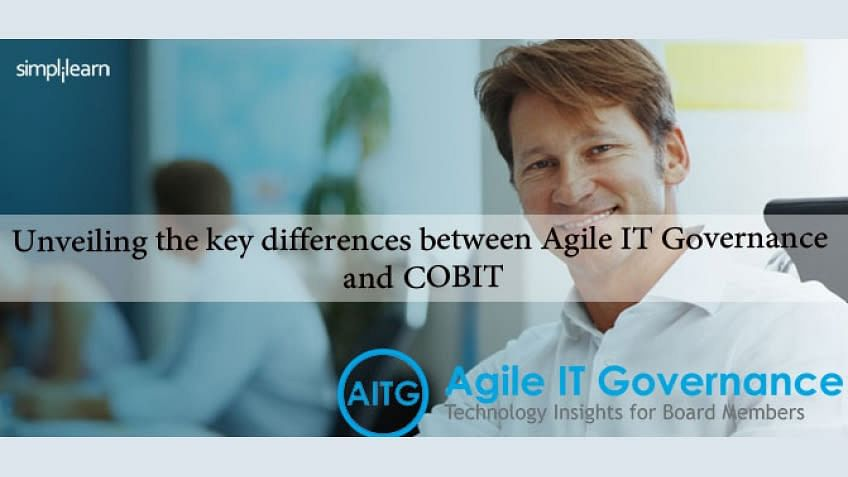 Unveiling the key differences between Agile IT Governance and COBIT