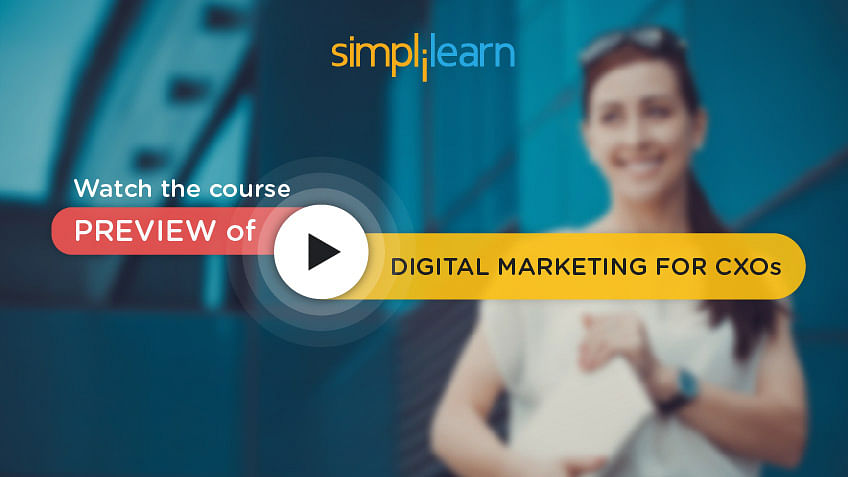 https://www.simplilearn.com/ice9/free_resources_article_thumb/video-preview-banner-digital-marketing-cxos.jpg