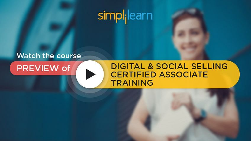 https://www.simplilearn.com/ice9/free_resources_article_thumb/video-preview-banner-digital-social-selling.jpg