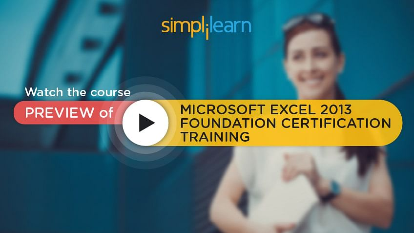 https://www.simplilearn.com/ice9/free_resources_article_thumb/video-preview-banner-microsoft-excel-2013-foundation.jpg