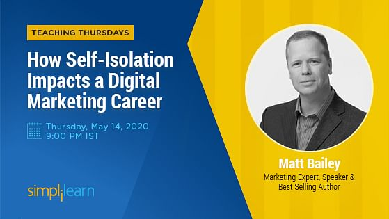 How Self-Isolation Impacts a Digital Marketing Career