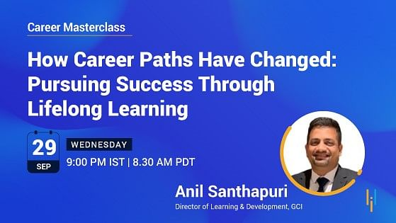 How Career Paths Have Changed: Pursuing Success Through Lifelong Learning