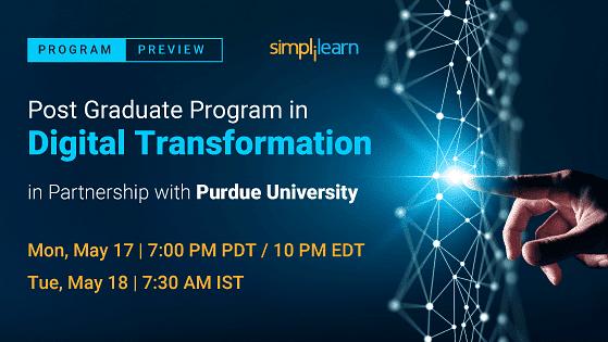 Program Preview: Post Graduate Program in Digital Transformation