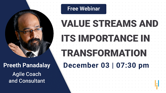 Value Streams and Its Importance in Transformation