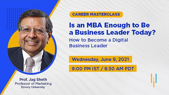 Is an MBA Enough to be a Business Leader Today? How to Become a Digital Business Leader
