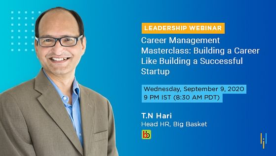 Career Management Masterclass: Building a Career Like Building a Successful Startup