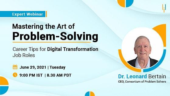 Mastering the Art of Problem-Solving: Career Tips for Digital Transformation Job Roles