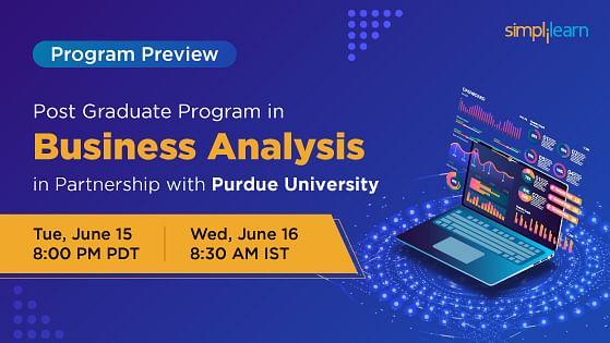 Program Preview: Post Graduate Program in Business Analysis