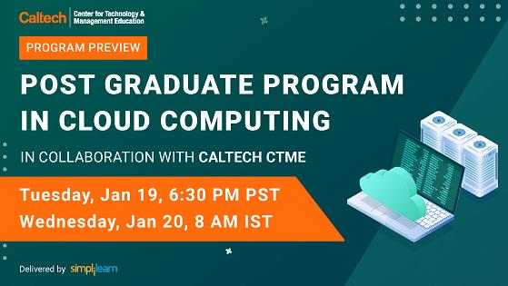 Program Preview: Post Graduate Program in Cloud Computing