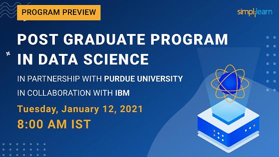 Program Preview: Post Graduate Program in Data Science