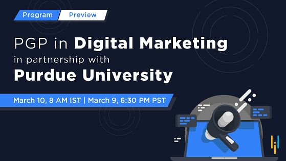 Program Preview: Post Graduate Program in Digital Marketing