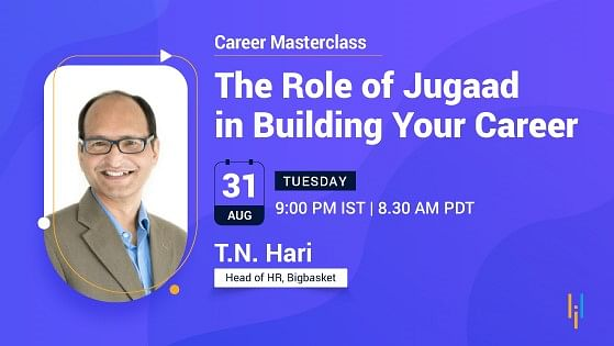 Career Masterclass: The Role of Jugaad in Building Your Career