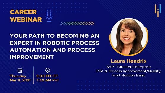 Your Path to Becoming an Expert in Robotic Process Automation and Process Improvement