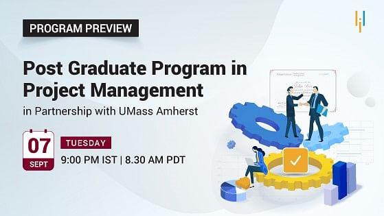 Program Preview: Post Graduate Program in Project Management