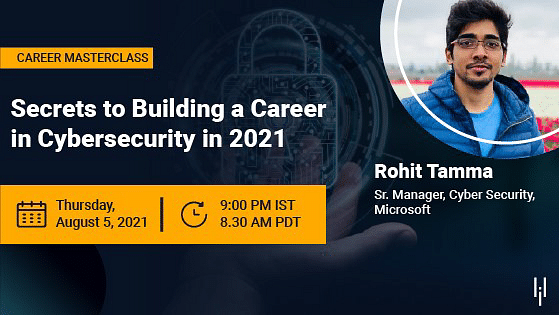 Secrets to Building a Career in Cybersecurity in 2021