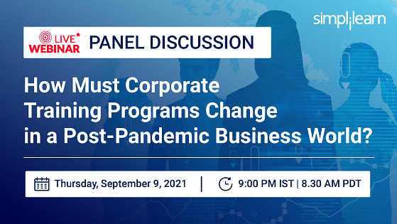 How Must Corporate Training Programs Change in a Post-Pandemic Business World?