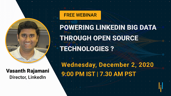 Powering LinkedIn Big Data Through Open Source Technologies